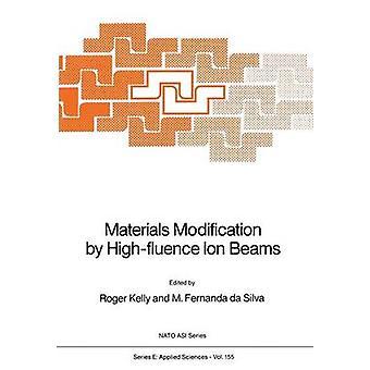 Materiaalien muuttaminen Highfluence ion palkit Kelly & Roger