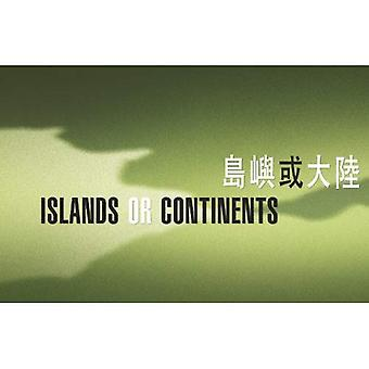Eilanden of continenten