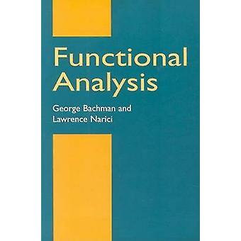 Functional Analysis (2nd edition) by G. Bachman - 9780486402512 Book