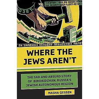 Where the Jews Aren't by Masha Gessen - 9780805242461 Book