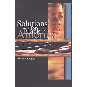 Solutions for Black America by Jawanza Kunjufu - 9780913543986 Book