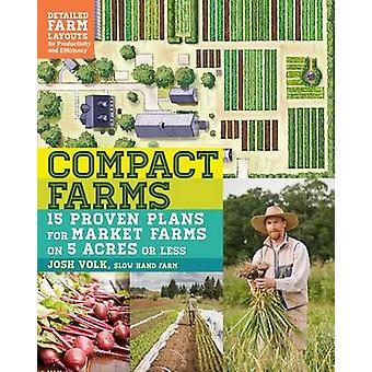 Kompakt Farms av Josh Volk-9781612125947 bok