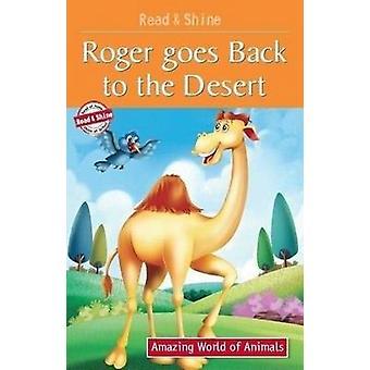 Roger Goes Back to the Desert by Pegasus - Manmeet Narang - 978813193