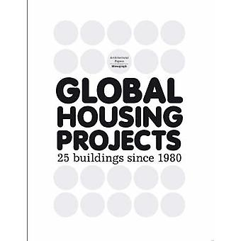 Global Housing Projects Since 1980 by Jose Luis Mateo - Ramias Steine