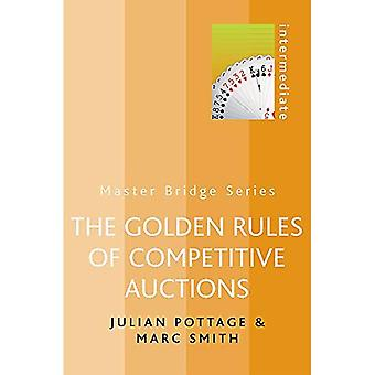 The Golden Rules of Competitive Auctions (Master Bridge (Cassell)) [Illustrated]