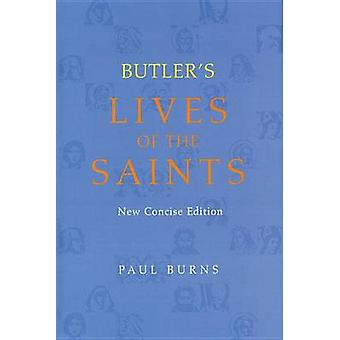 Butler's Lives of the Saints by Paul Burns - Alban Butler - 978081462