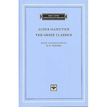 De grekiska klassikerna (jag Tatti Renaissance bibliotek) (I Tatti Renaissance bibliotek)