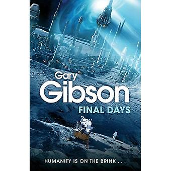 Viimeisinä päivinä Gary Gibson - 9780330519694 kirja