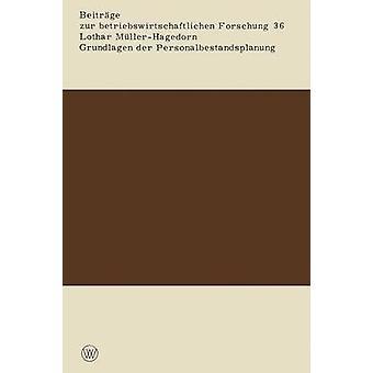 Grundlagen der Personalbestandsplanung av MllerHagedorn & Lothar