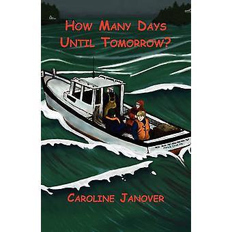 How Many Days Until Tomorrow by Janover & Caroline