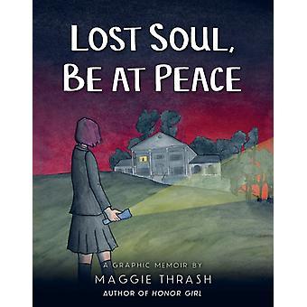 Verloren ziel in vrede door Maggie thrash