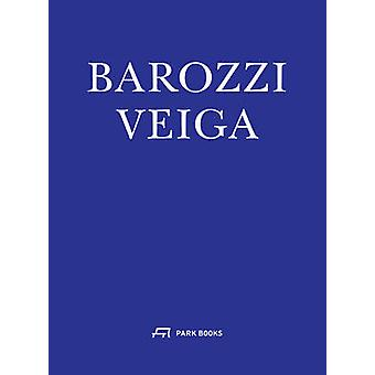Barozzi Veiga Arquitectos by Jose Zabala Roji