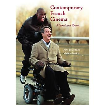 Contemporary French Cinema  A Students Book by Alan J Singerman & Michele Bissiere