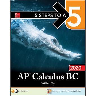 5 stappen naar een 5 AP calculus BC 2020 door William ma
