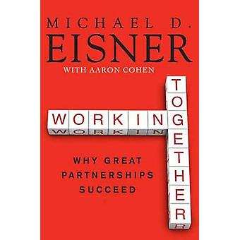 WORKING TOGETHER            PB by Eisner & Michael D