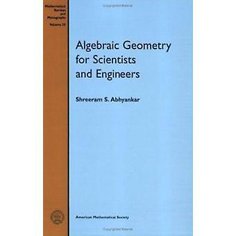 Algebraic Geometry for Scientists and Engineers - 9780821815359 Book