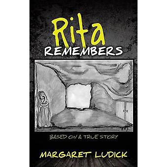 Rita Remembers by Ludick & Margaret