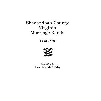 Shenandoah County Marriage Bonds 17721850 by Ashby & Charles Ed.