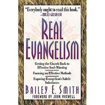 Real Evangelism by Smith & Bailey E.