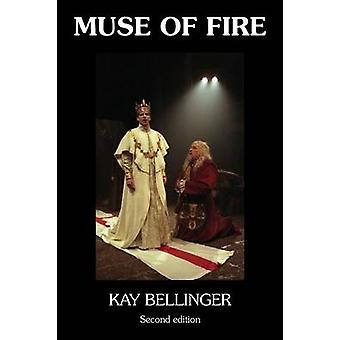 Muse of Fire by Bellinger & Kay