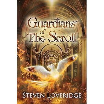 Guardians of The Scroll by Loveridge & Steven