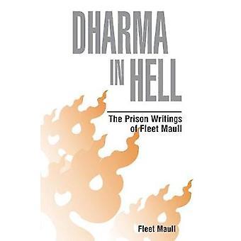Dharma in Hell by Maull & Fleet