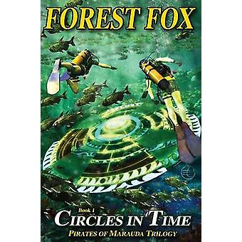 Circles in Time by Fox & Forest