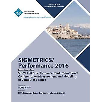 SIGMETRICS 16 SiGMETRICS PERFORMANCE  Joint International Conference on Measurement and Modelling of Computer Systems by SiGMETRICS 16 Conference Committee