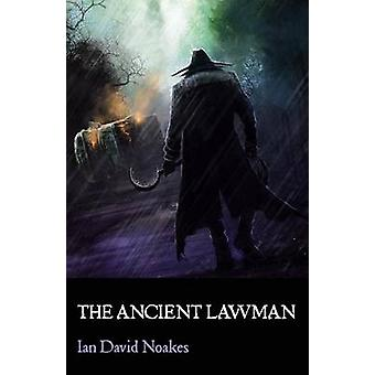 The Ancient Lawman by Noakes & Ian David