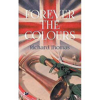 Forever the Colours by Thomas & Richard