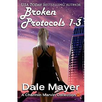 Broken Protocol 13 by Mayer & Dale