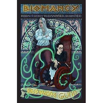 Biomancy by Gunn & Desdemona