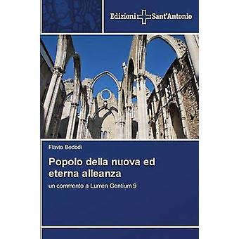 Popolo della nuova ed eterna alleanza by Bedodi Flavio