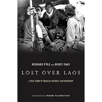 Lost Over Laos - Tositarina Tragedy - Mystery - Ja ystävyyttä