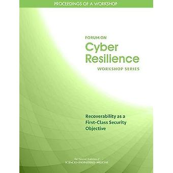 Recoverability as a First-Class Security Objective - Proceedings of a