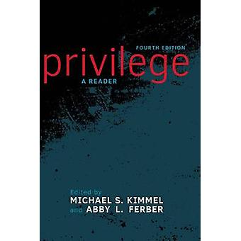 Privilege - A Reader (4th Revised edition) by Michael S. Kimmel - Abby