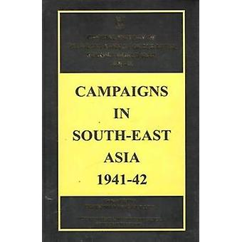 Campaigns in South-East Asia 1941-42 by Bisheshwar Prasad - 978818274