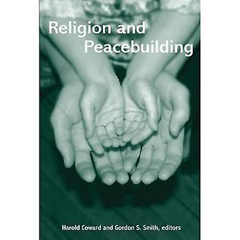 Religion och fredsbyggande (Suny-serien i religionsvetenskap)