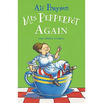 Mrs Pepperpot Again by Proysen & Alf