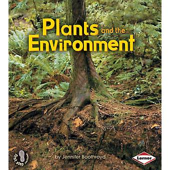 Plants and the Environment by Jennifer Boothroyd