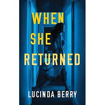 When She Returned by Berry & Lucinda