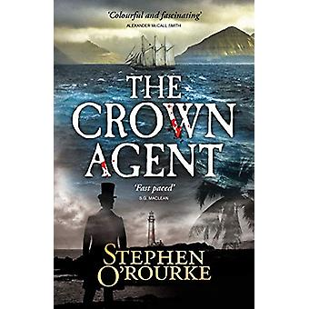 The Crown Agent by Stephen O'Rourke - 9781912240760 Book