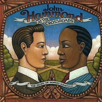 John Hammond - à la croisée des chemins-Blues d'importation USA Robert Johnson [CD]