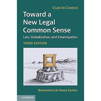 Toward a New Legal Common Sense by de Sousa Santos & Boaventura Universidade de Coimbra & Portugal