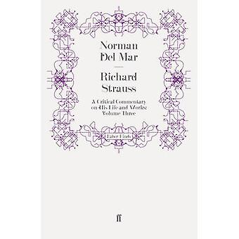 Richard Strauss by Del Mar & Norman
