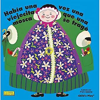 Habia Una Vez Una Viejecita Que Una Mosca Se Trago. (Klassiske bøger med huller Big Book)