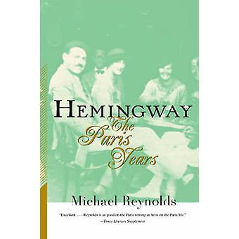 Hemingway by Michael Reynolds