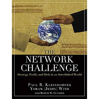 The Network Challenge (paperback) - Strategy - Profit - and Risk in an