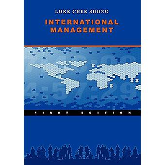International Management by Jasen Loke Chee Shong - 9780615235424 Book