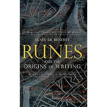 Runes and the Origins of Writing by Alain De Benoist - 9781912079117